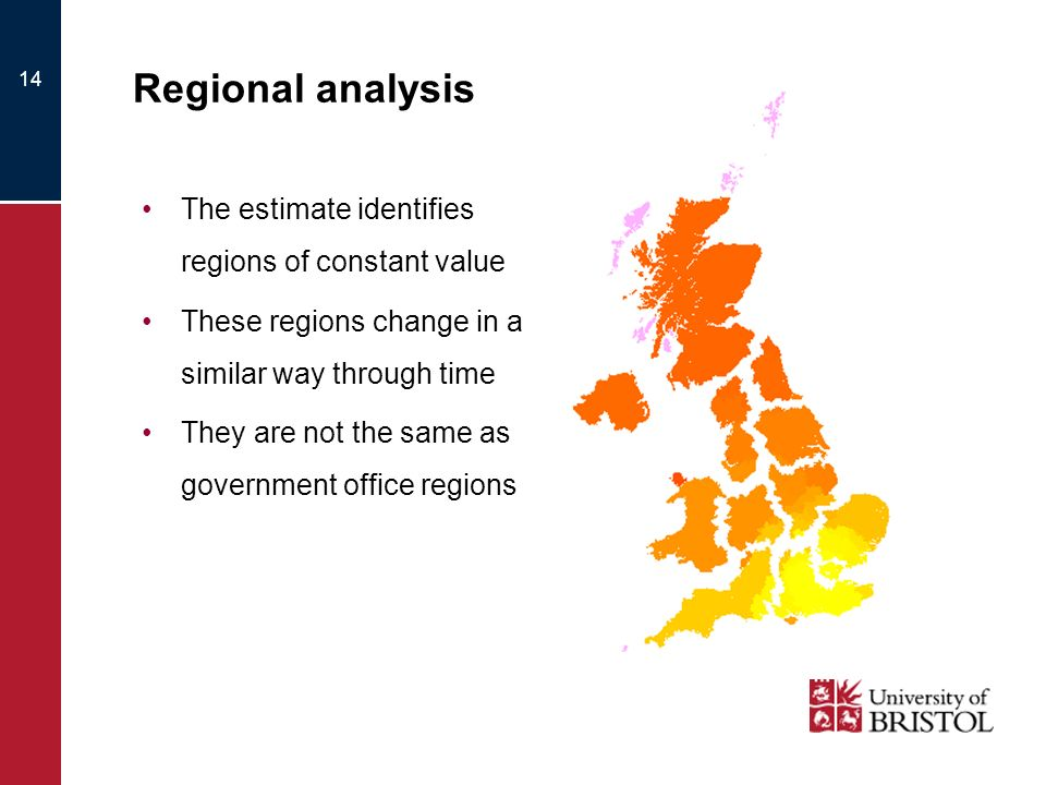 14 Regional analysis The estimate identifies regions of constant value These regions change in a similar way through time They are not the same as government office regions