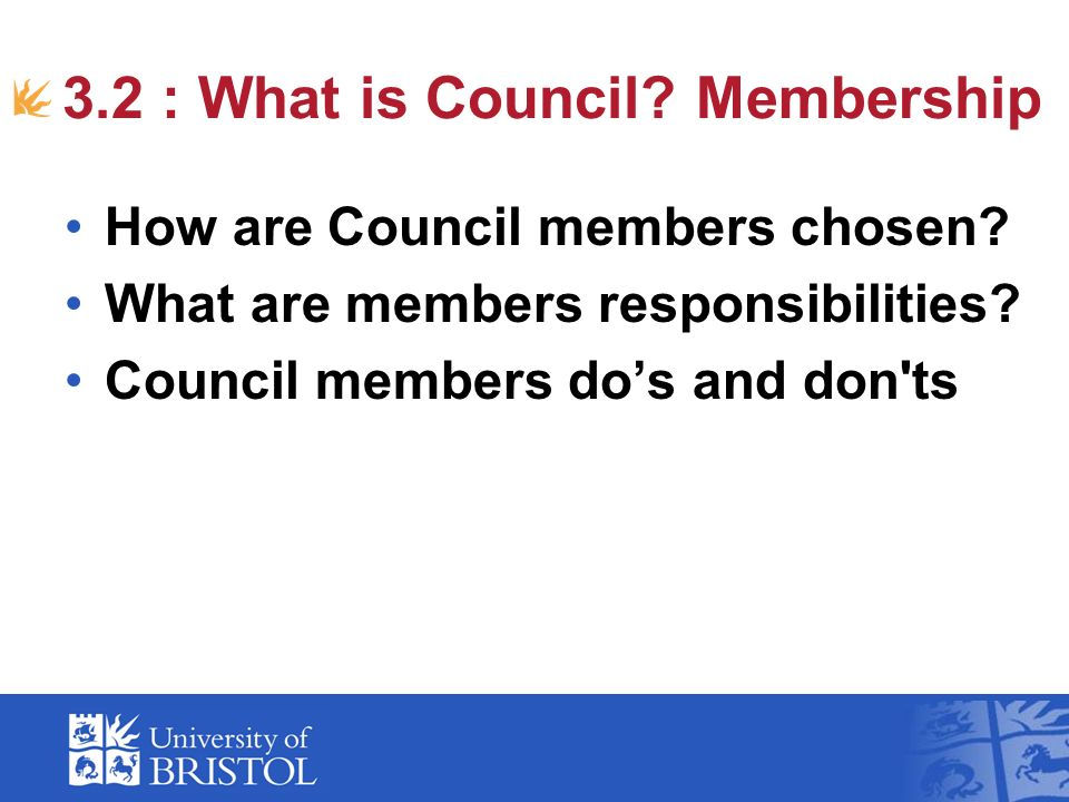 3.2 : What is Council. Membership How are Council members chosen.