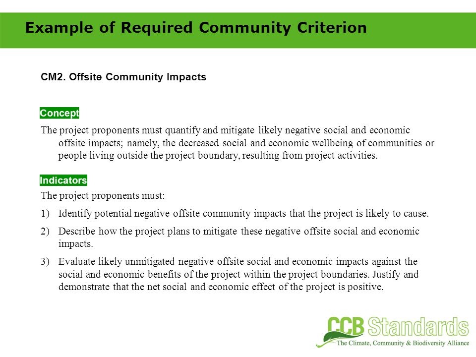 CM2. Offsite Community Impacts The project proponents must quantify and mitigate likely negative social and economic offsite impacts; namely, the decr