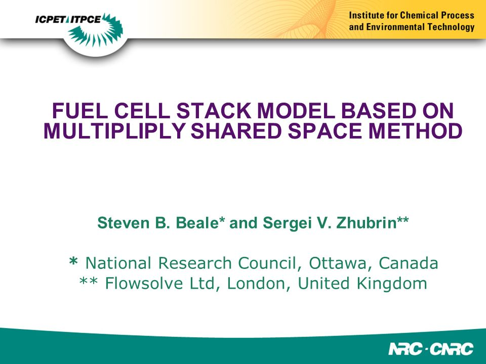 FUEL CELL STACK MODEL BASED ON MULTIPLIPLY SHARED SPACE METHOD Steven B.