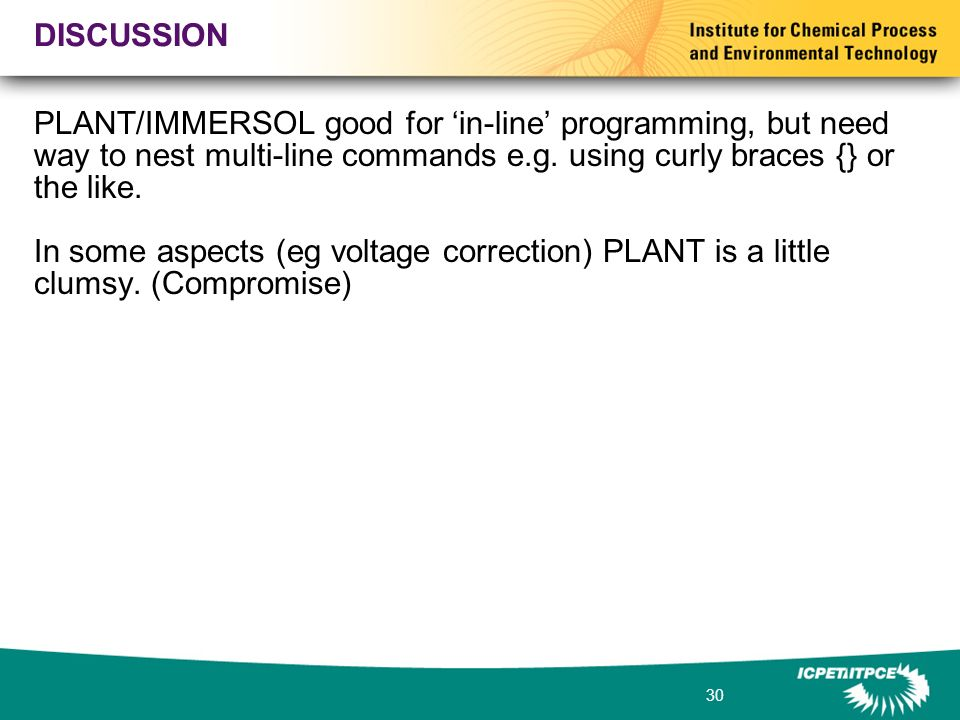30 DISCUSSION PLANT/IMMERSOL good for in-line programming, but need way to nest multi-line commands e.g.