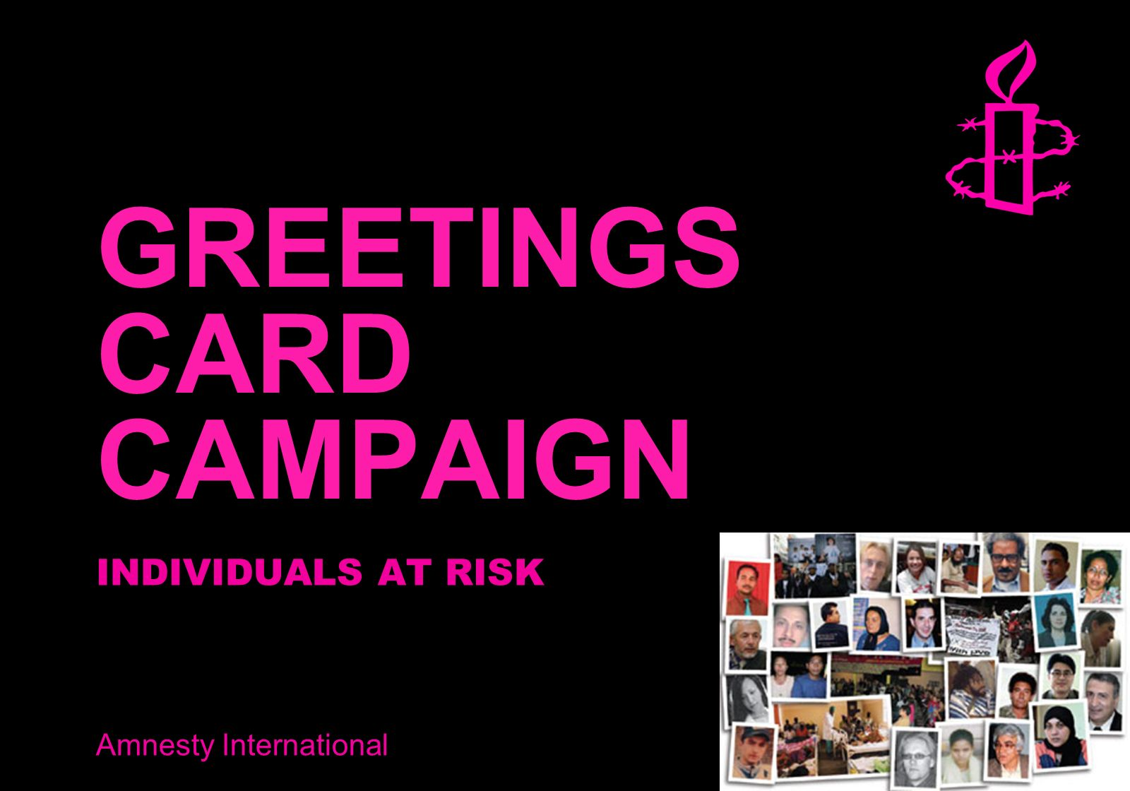 Amnesty International GREETINGS CARD CAMPAIGN INDIVIDUALS AT RISK