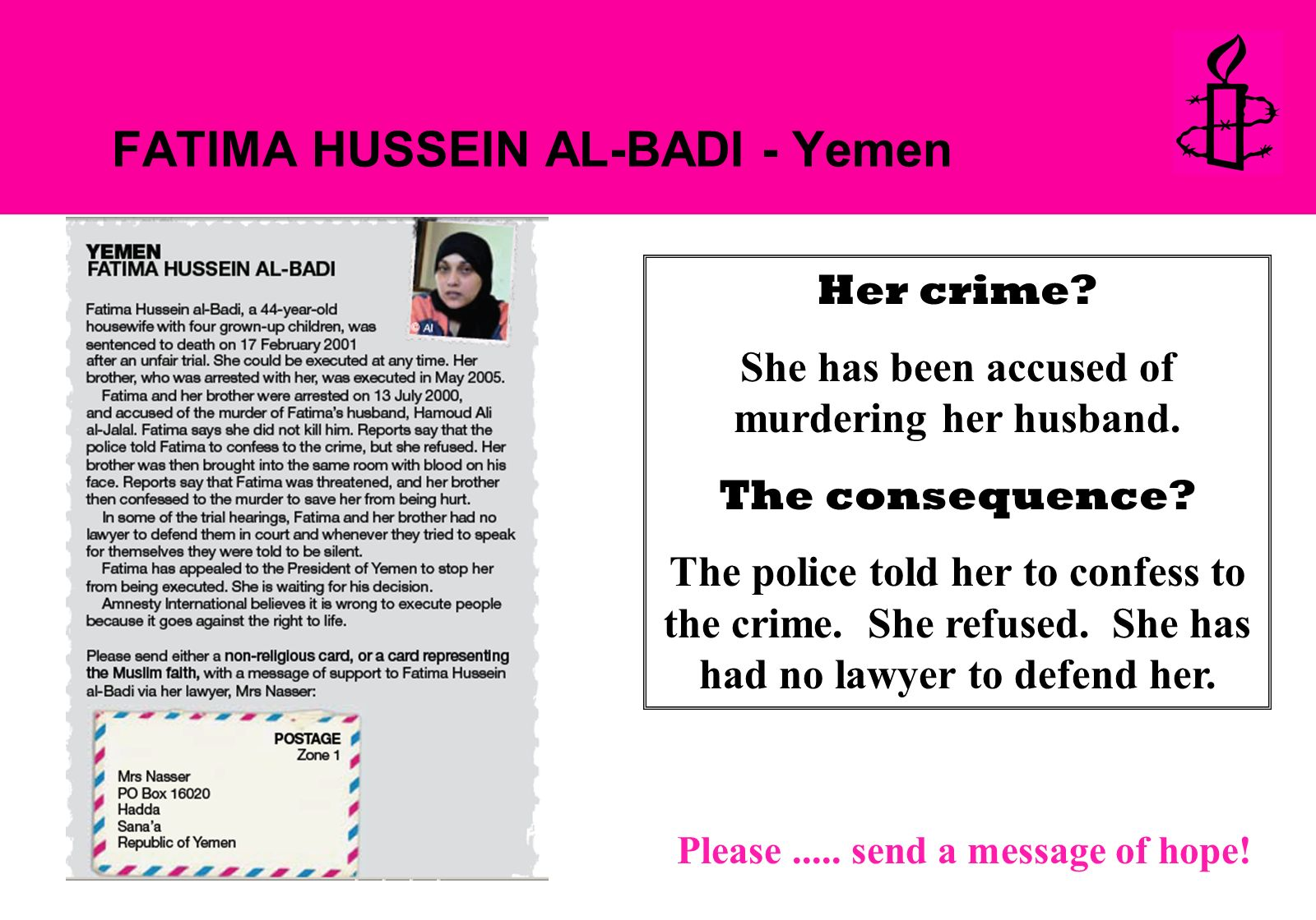 FATIMA HUSSEIN AL-BADI - Yemen Her crime. She has been accused of murdering her husband.
