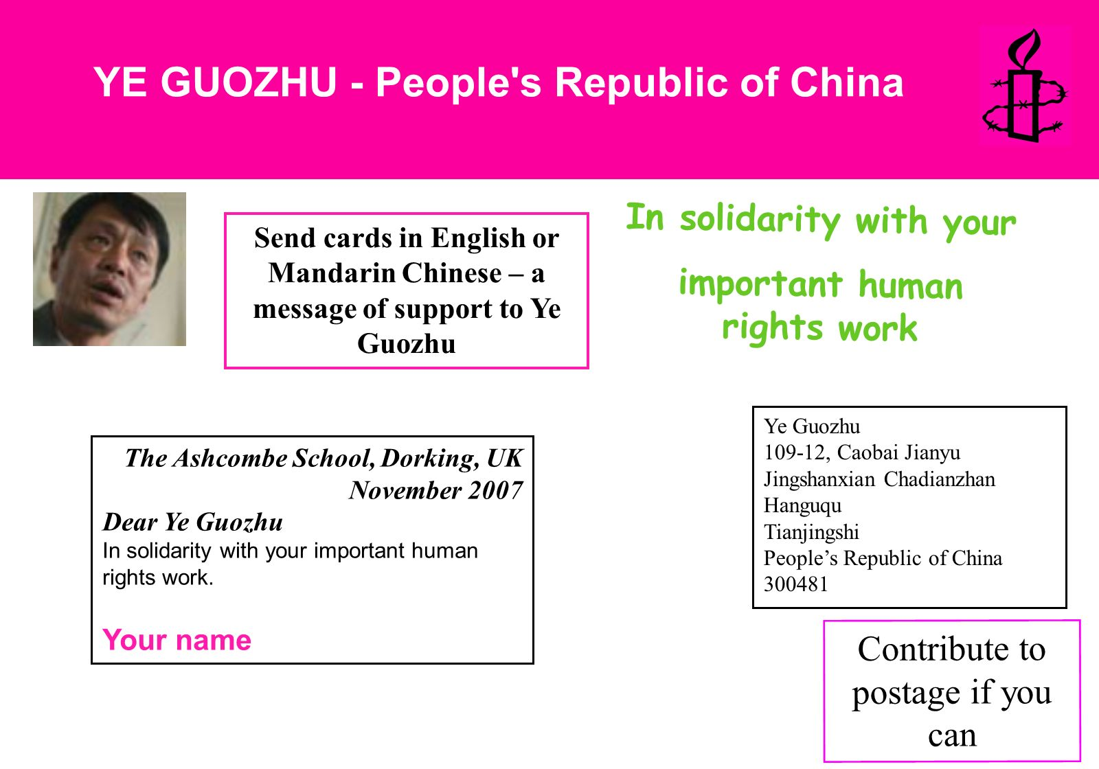 YE GUOZHU - People's Republic of China Send cards in English or Mandarin Chinese – a message of support to Ye Guozhu The Ashcombe School, Dorking, UK