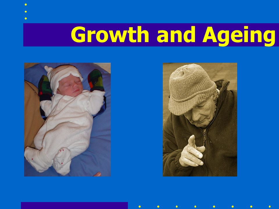 Growth and Ageing