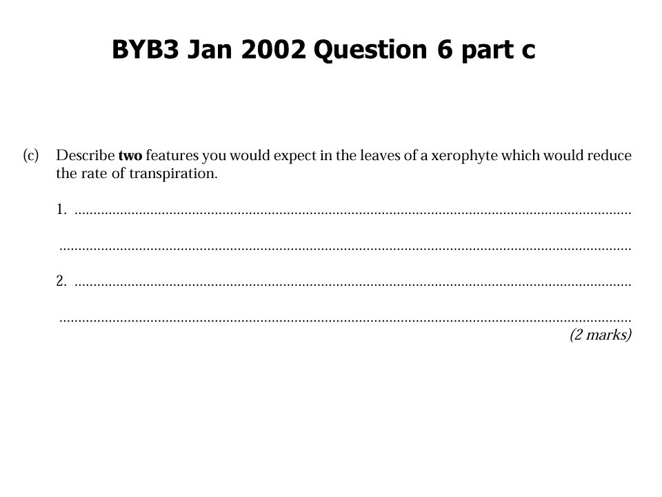 BYB3 Jan 2002 Question 6 part c