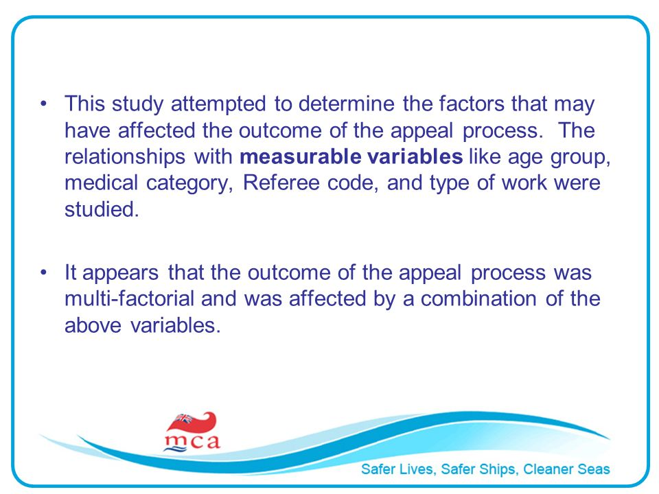This study attempted to determine the factors that may have affected the outcome of the appeal process. The relationships with measurable variables li