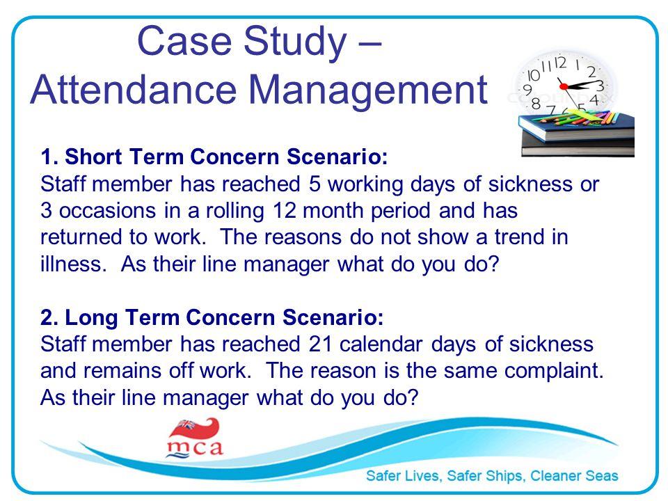 Case Study – Attendance Management 1.