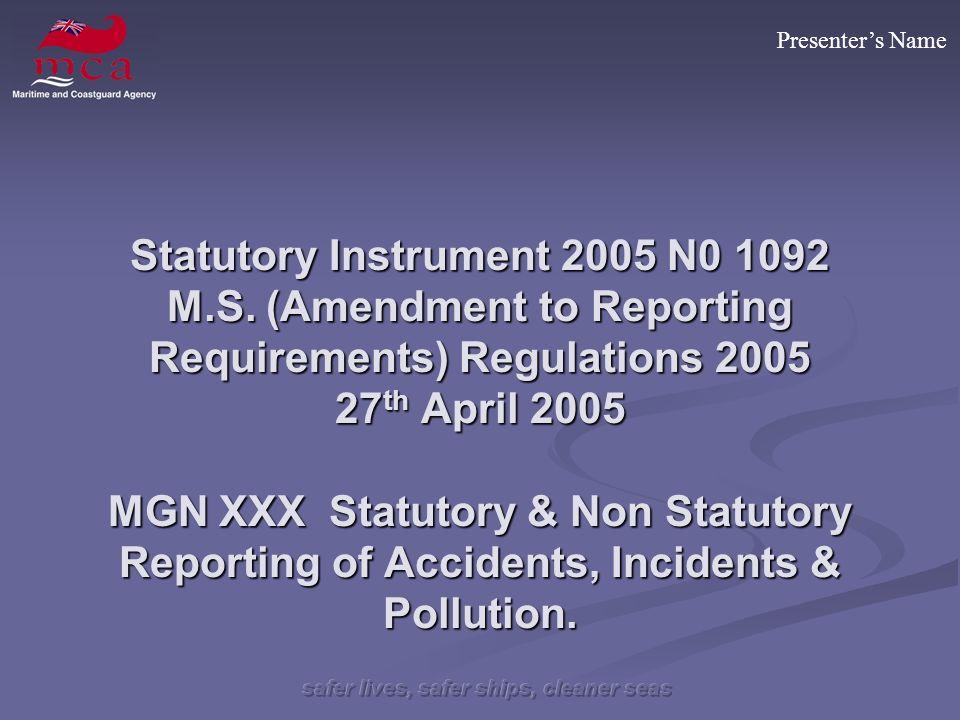 Presenters Name Statutory Instrument 2005 N0 1092 M.S.
