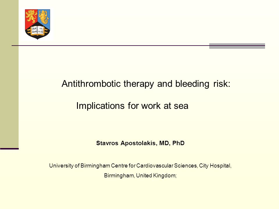 Stavros Apostolakis, MD, PhD University of Birmingham Centre for Cardiovascular Sciences, City Hospital, Birmingham, United Kingdom; Antithrombotic th