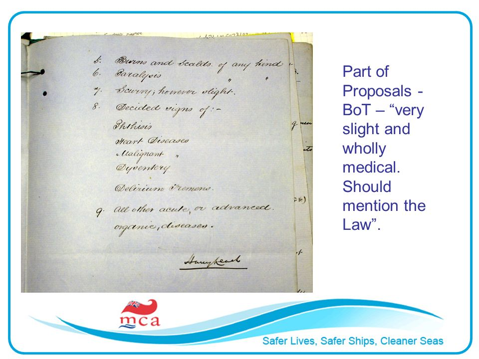 Part of Proposals - BoT – very slight and wholly medical. Should mention the Law.