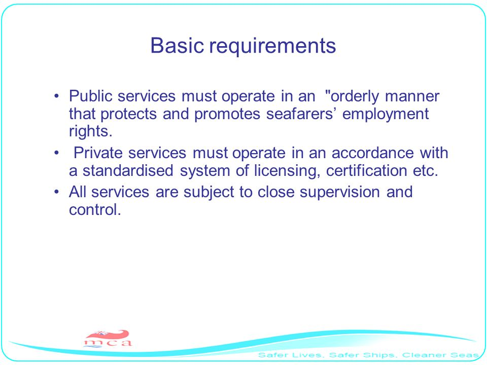 Basic requirements Public services must operate in an