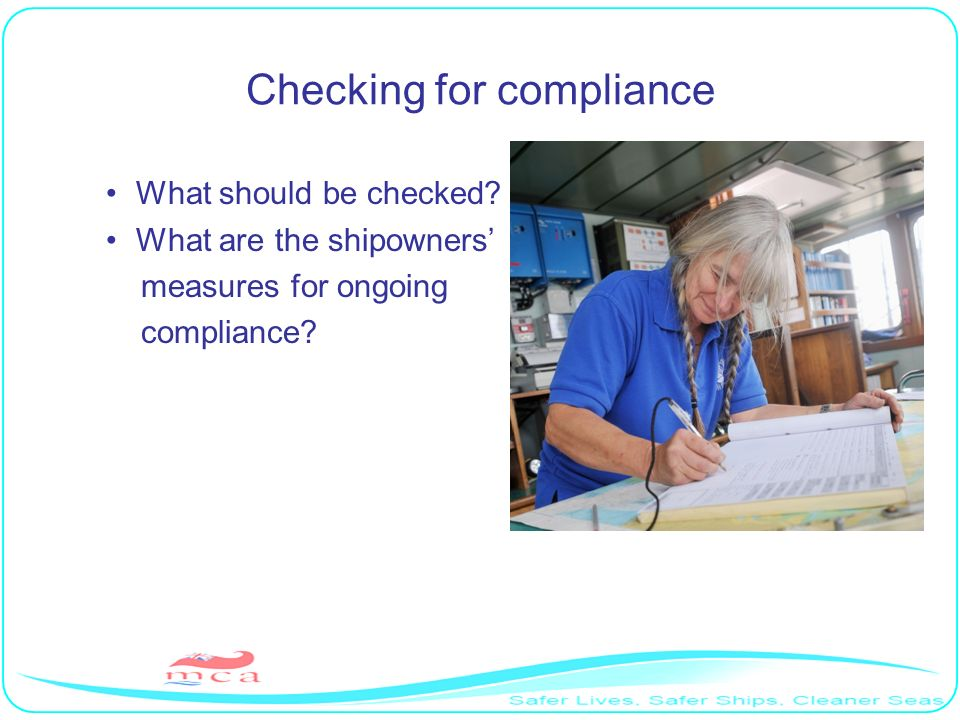 DMLC – PART II The following should be included under minimum age; No person under the age of 16 will be employed on the ship.
