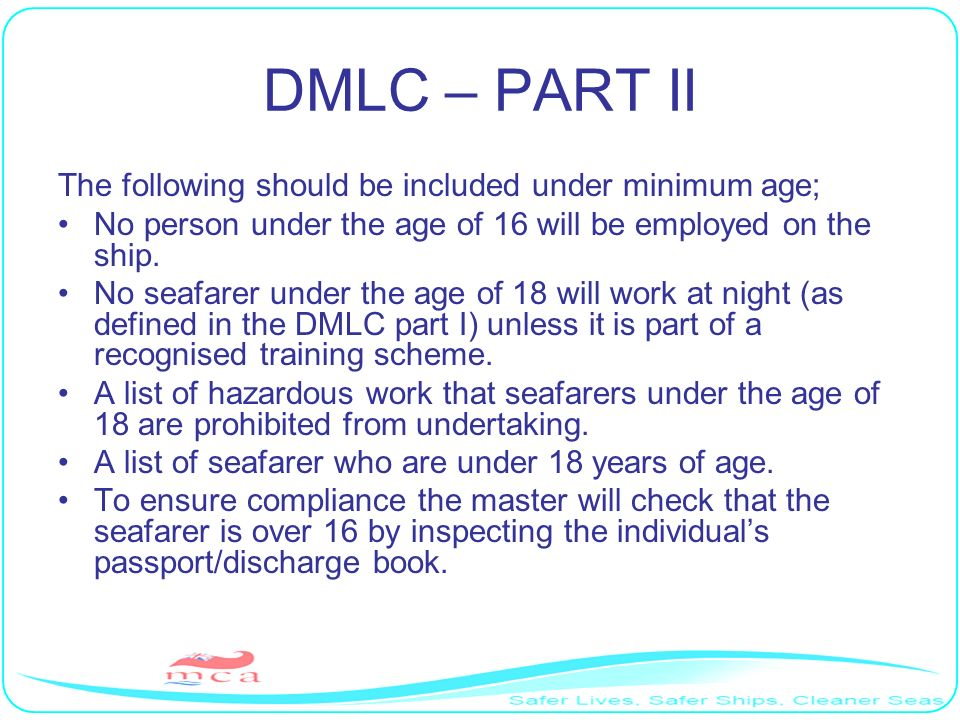 Seafarers must Be trained or certified or otherwise qualified to perform their duties.