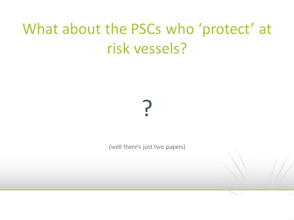What about the PSCs who protect at risk vessels? ? (well theres just two papers)