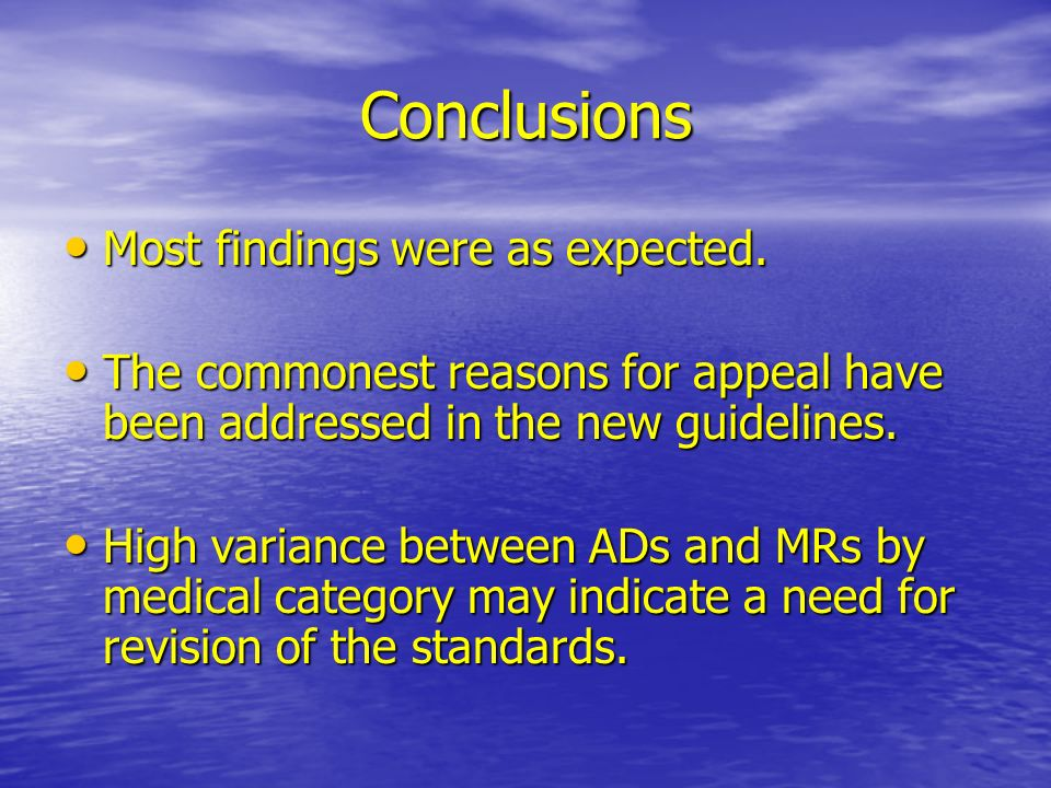 Conclusions Most findings were as expected. Most findings were as expected.