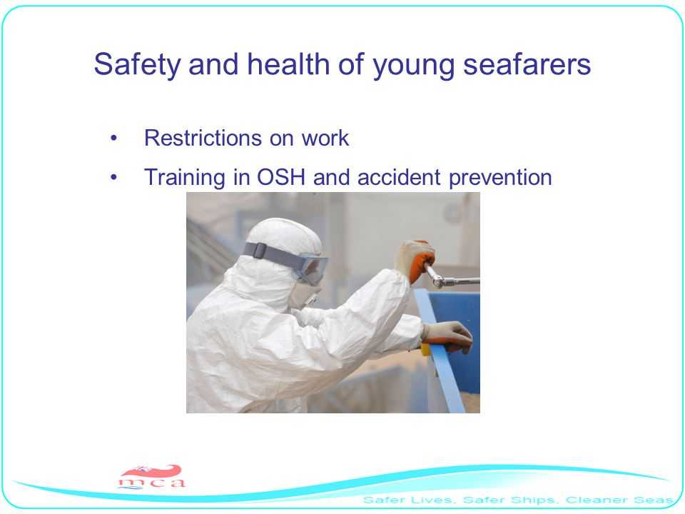 Safety and health of young seafarers Restrictions on work Training in OSH and accident prevention