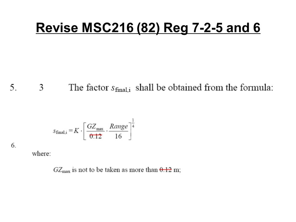 Revise MSC216 (82) Reg and 6