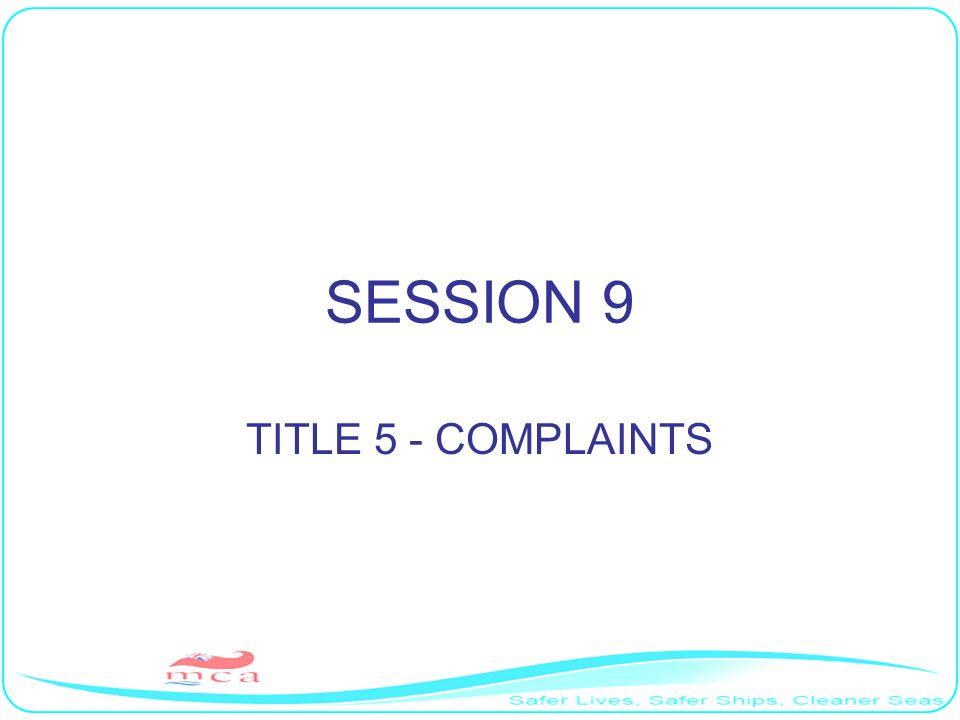 SESSION 9 TITLE 5 - COMPLAINTS
