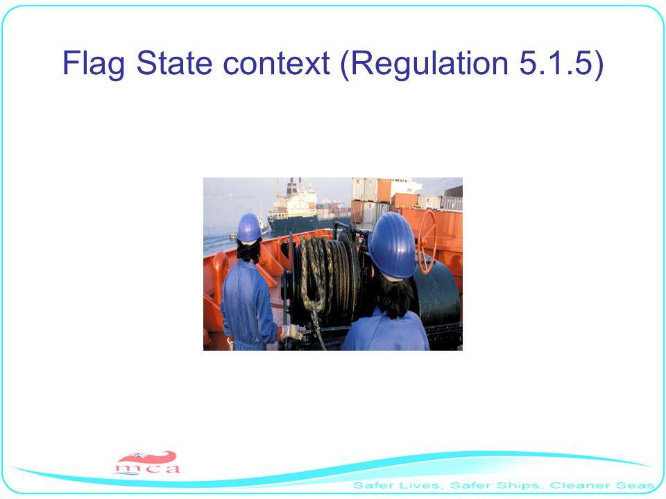 Flag State context (Regulation 5.1.5)