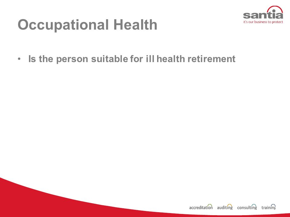 Occupational Health When do you anticipate a return to work.