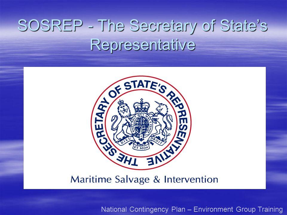 SOSREP - The Secretary of States Representative National Contingency Plan – Environment Group Training