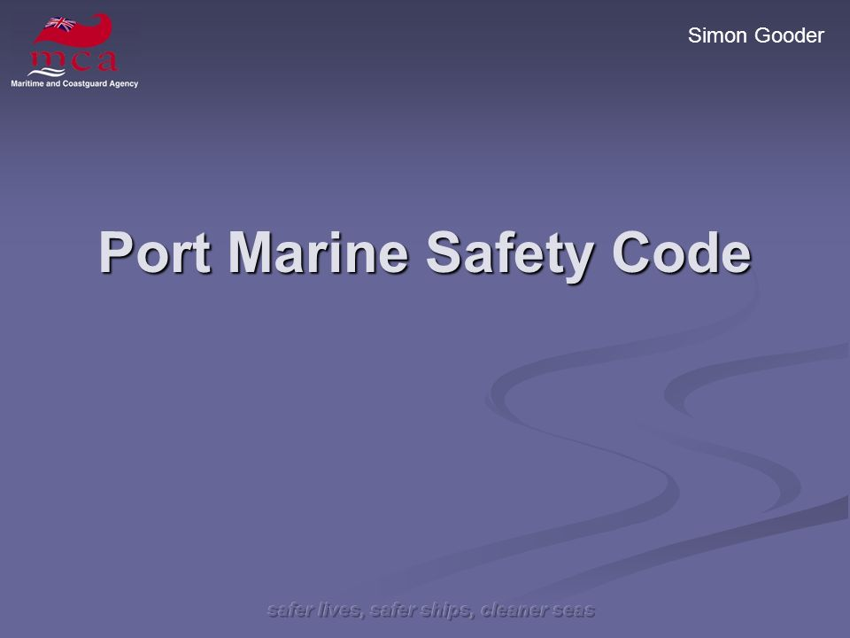 Simon Gooder Port Marine Safety Code