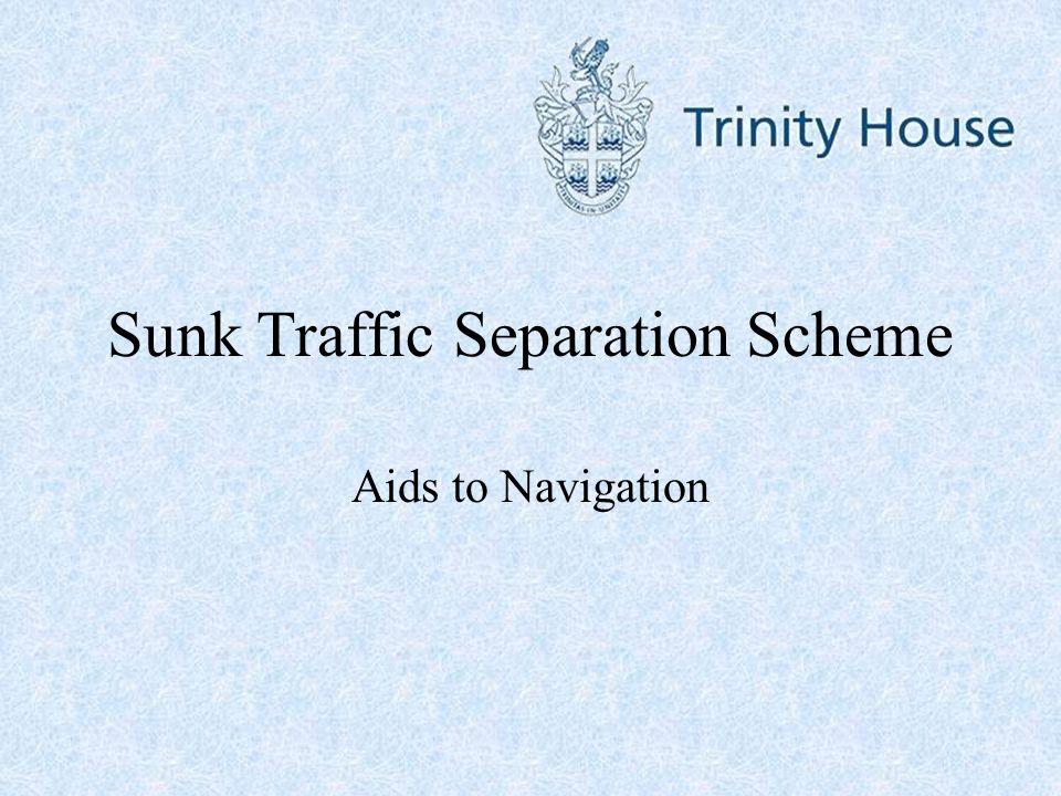 Sunk Traffic Separation Scheme Aids to Navigation