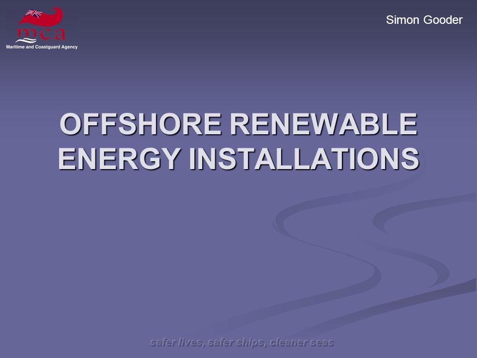 Simon Gooder OFFSHORE RENEWABLE ENERGY INSTALLATIONS