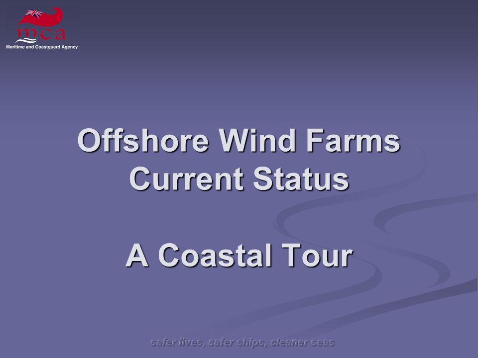 Offshore Wind Farms Current Status A Coastal Tour