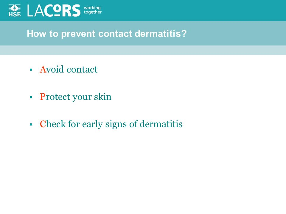 How to prevent contact dermatitis.