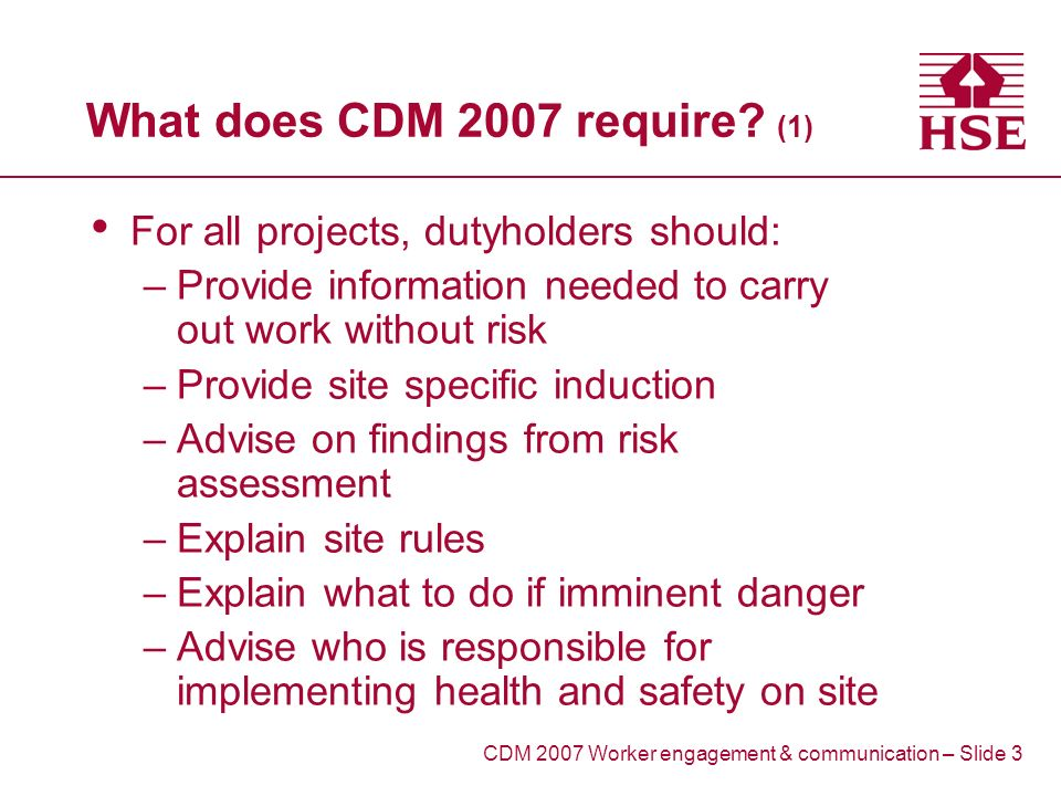 What does CDM 2007 require.