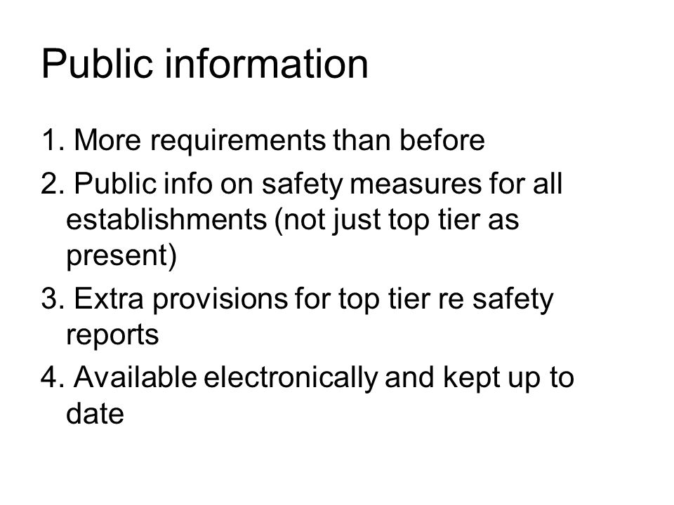 Public information 1.More requirements than before 2.
