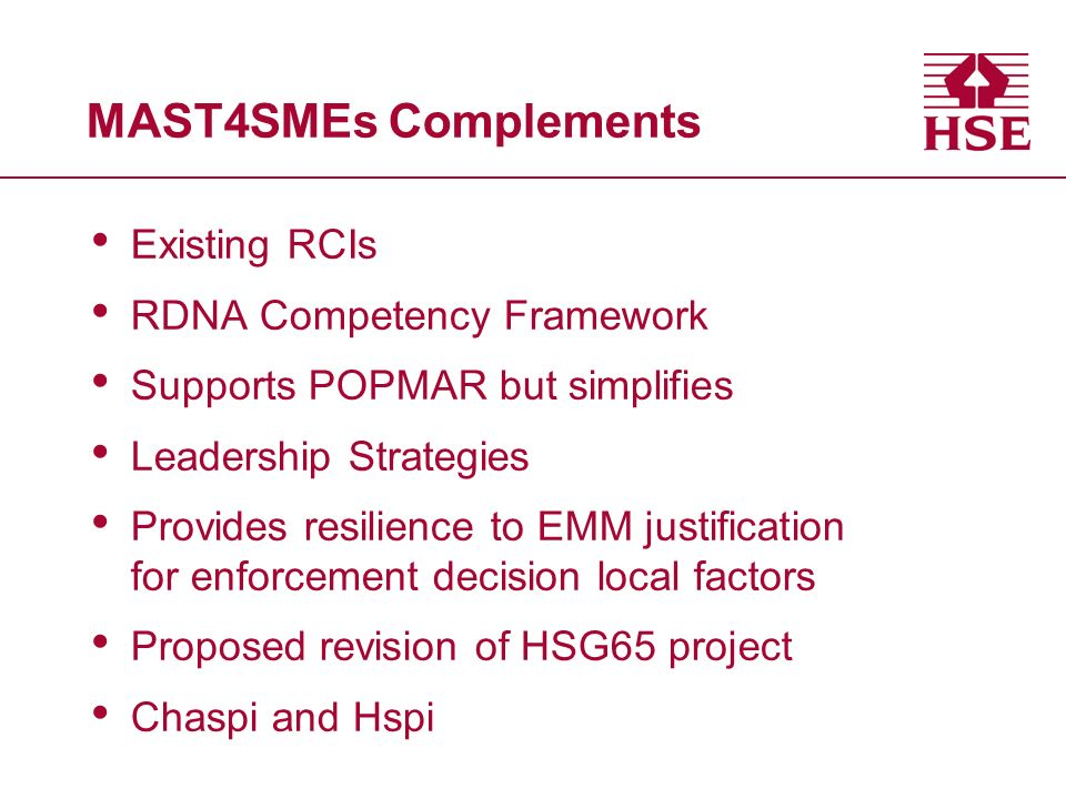 MAST4SMEs Complements Existing RCIs RDNA Competency Framework Supports POPMAR but simplifies Leadership Strategies Provides resilience to EMM justific