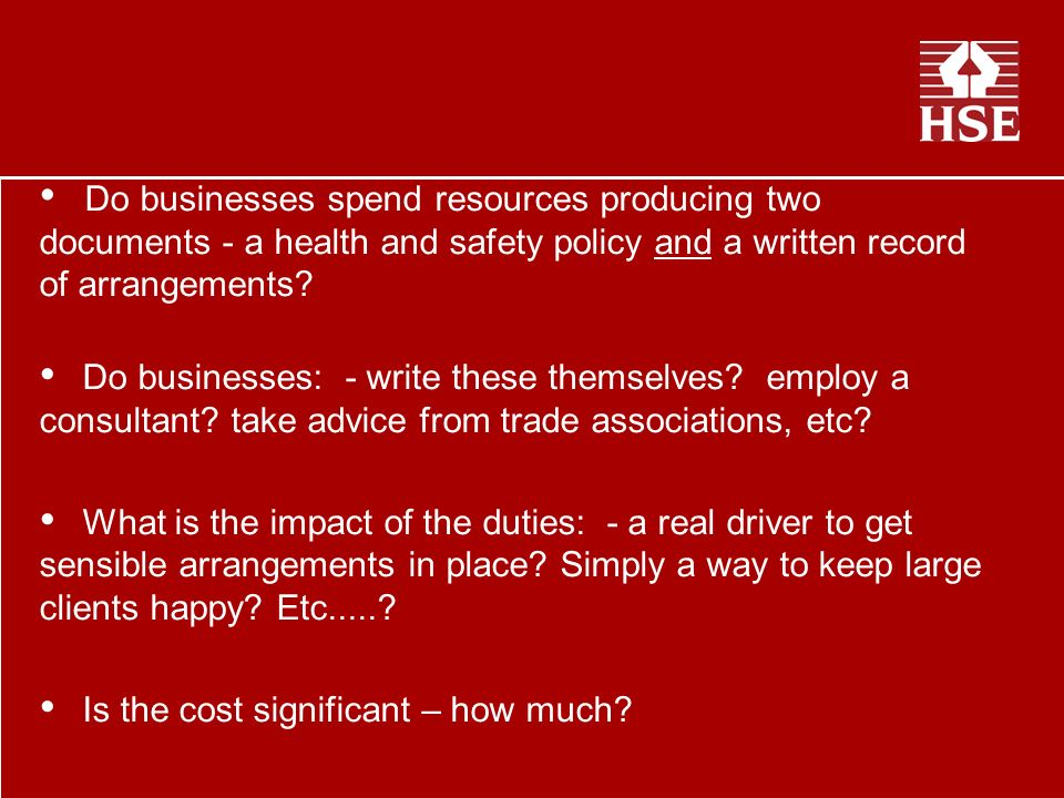 Do businesses spend resources producing two documents - a health and safety policy and a written record of arrangements.