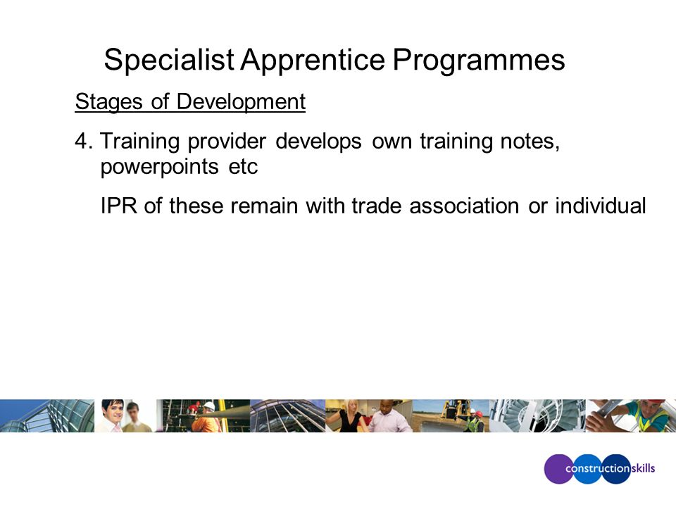 Specialist Apprentice Programmes Stages of Development 4.