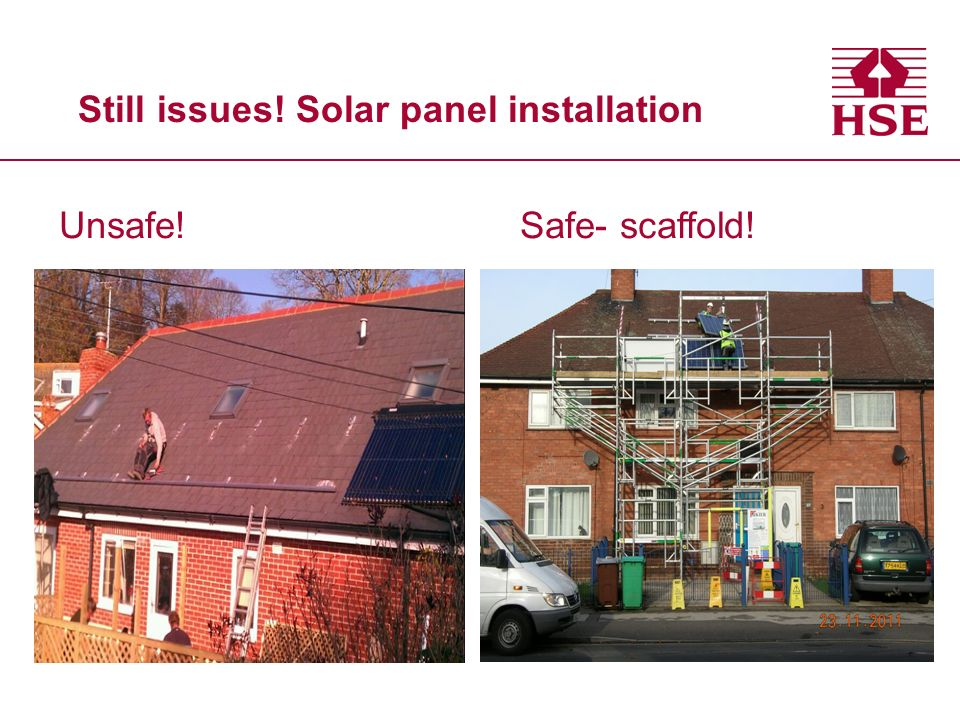 Still issues! Solar panel installation Unsafe!Safe- scaffold!