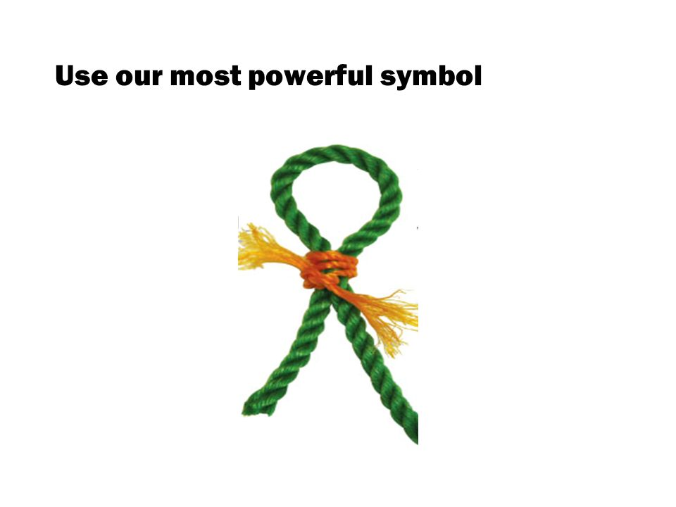 Use our most powerful symbol