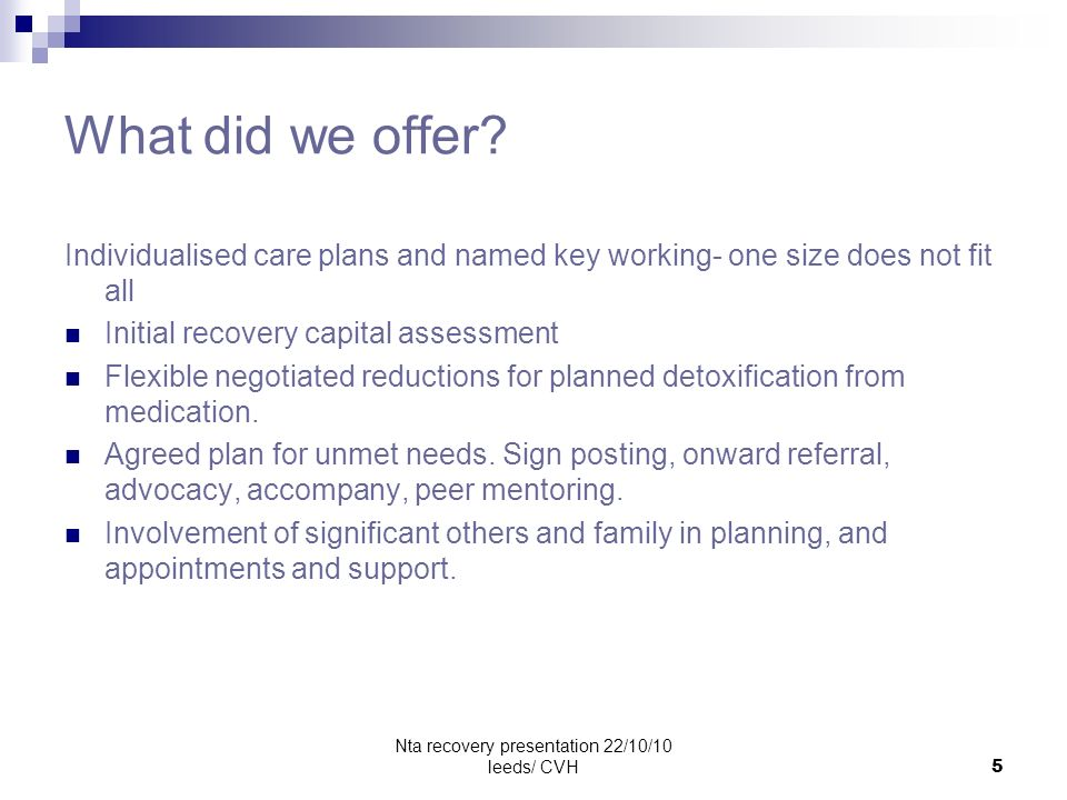Nta recovery presentation 22/10/10 leeds/ CVH6 What are the outcomes.