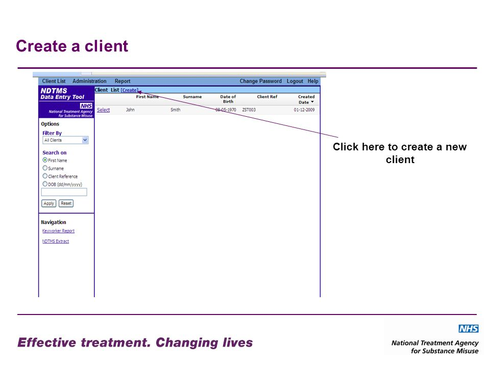 Client information The client ref is created by the agency Save the page after completion The notes do not get sent to NDTMS