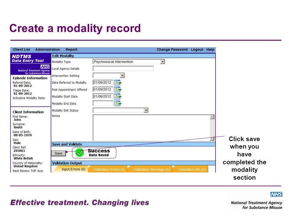 Create a modality record Click save when you have completed the modality section