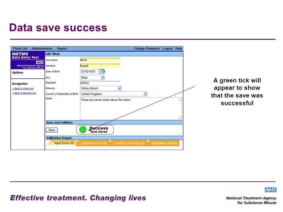 Data save success A green tick will appear to show that the save was successful