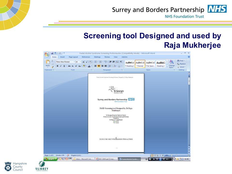 Screening tool Designed and used by Raja Mukherjee