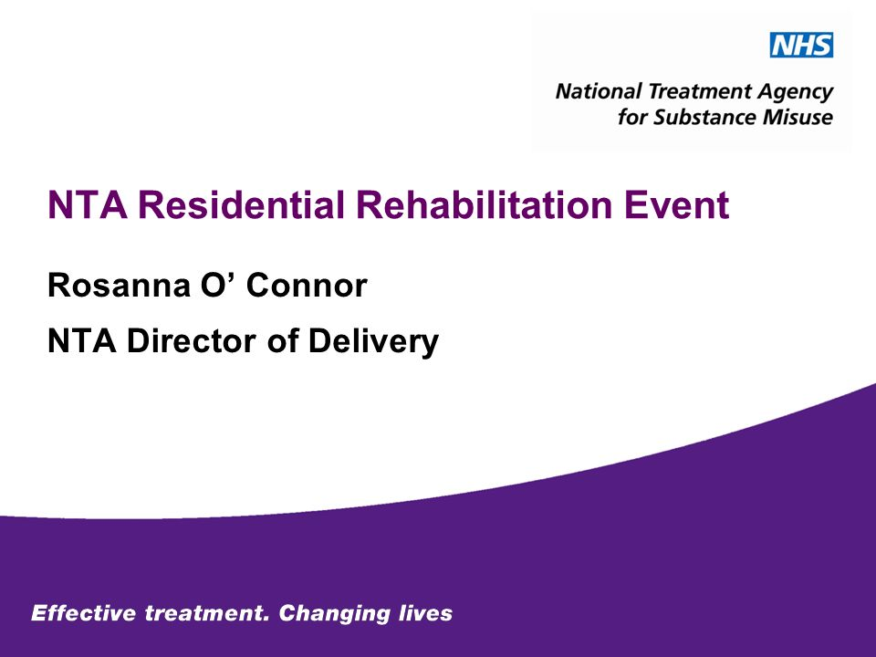 NTA Residential Rehabilitation Event Rosanna O Connor NTA Director of Delivery