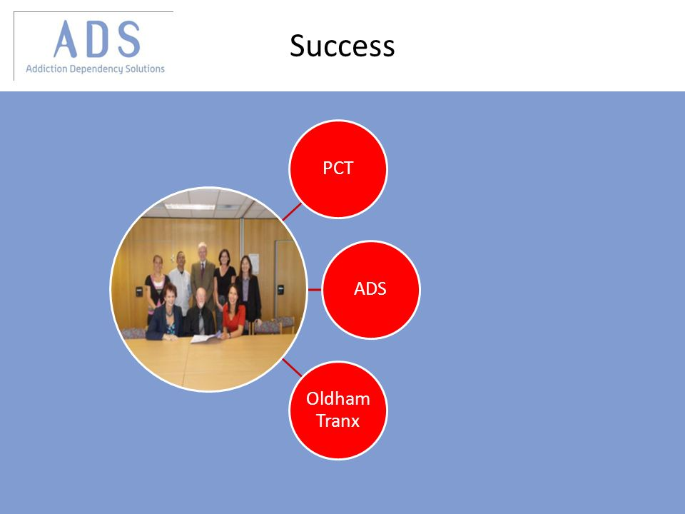 Success PCTADS Oldham Tranx