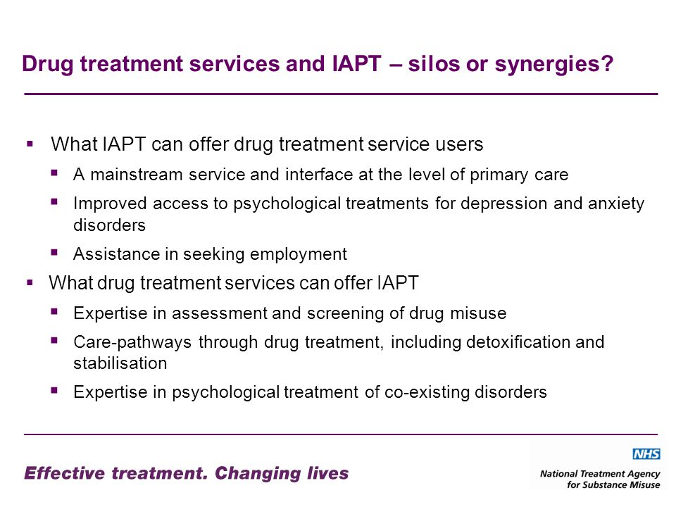 Drug treatment services and IAPT – silos or synergies.