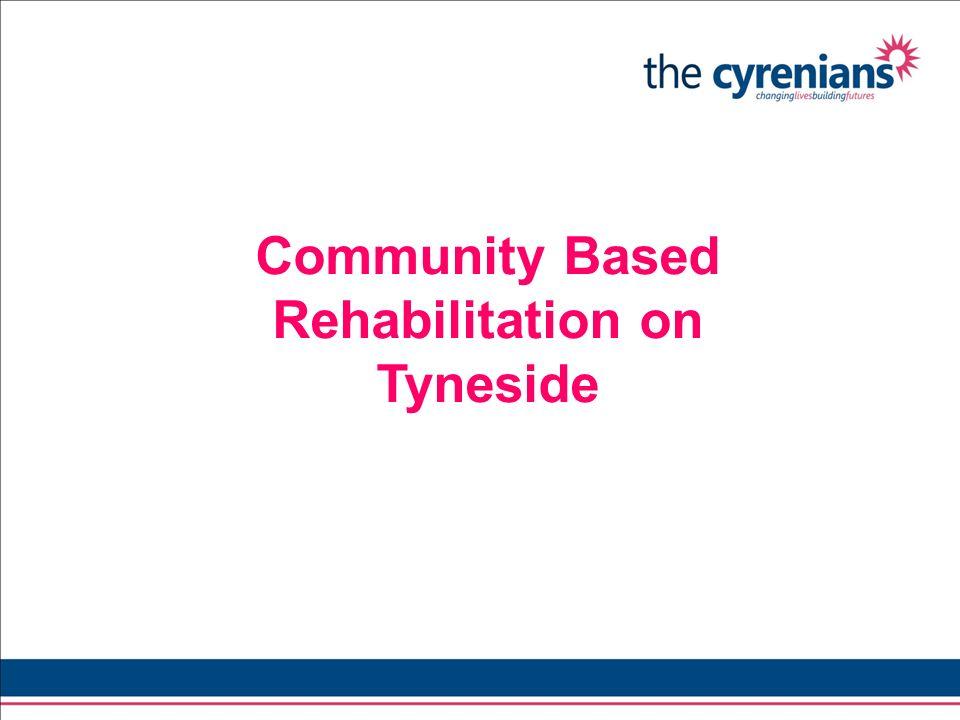 Community Based Rehabilitation on Tyneside