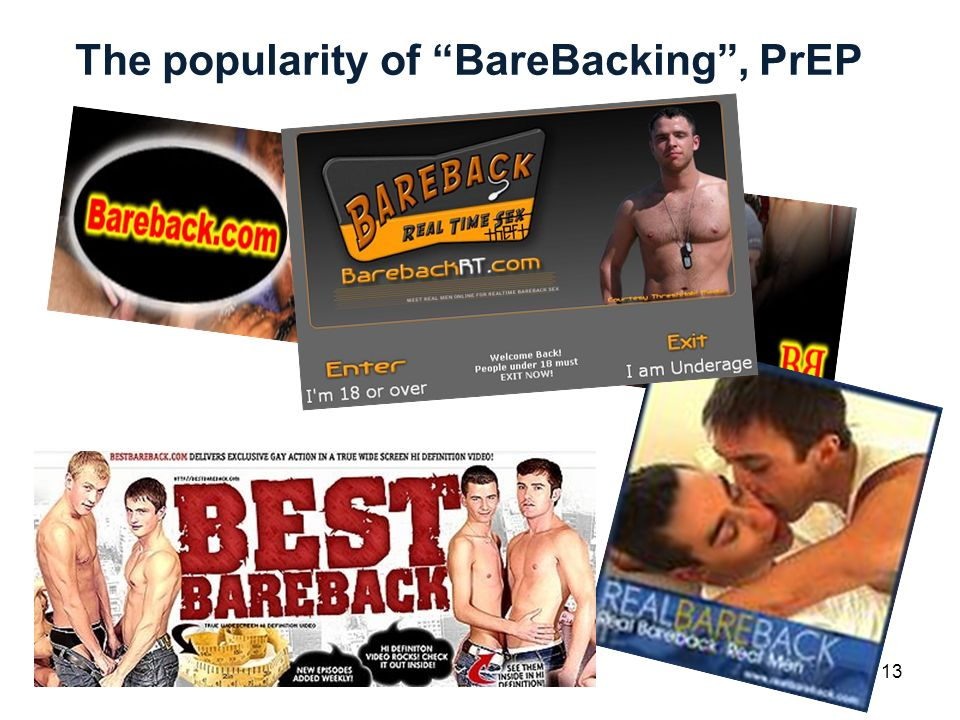 13 The popularity of BareBacking, PrEP