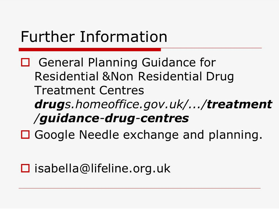 General Planning Guidance for Residential &Non Residential Drug Treatment Centres drugs.homeoffice.gov.uk/.../treatment /guidance-drug-centres Google