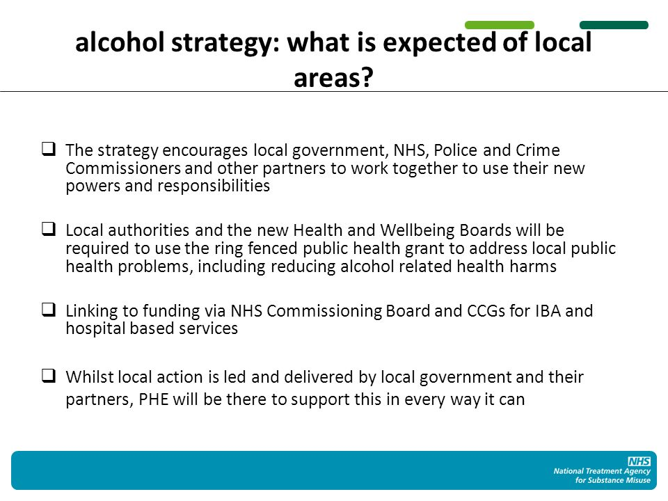 alcohol strategy: what is expected of local areas.